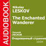 The Enchanted Wanderer Audiobook, by Nikolay Leskov