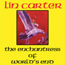 Enchantress of Worlds End: The Gondwane Epic, Book 2 (Unabridged), by Lin Carter