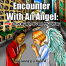 Encounter with an Angel: He Always Paved My Way (Unabridged), by Stanley G Buford