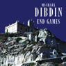 End Games (Unabridged), by Michael Dibdin
