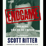 Endgame: Solving the Iraq Crisis, by Scott Ritter