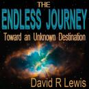 The Endless Journey Toward an Unknown Destination, by David Levering Lewis