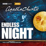 Endless Night (Dramatised), by Agatha Christie