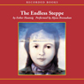 The Endless Steppe: Growing Up in Siberia (Unabridged), by Esther Hautzig