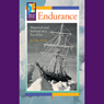 Endurance: Shipwreck and Survival on a Sea of Ice Audiobook, by Matt White