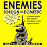 Enemies Foreign and Domestic (Unabridged) Audiobook, by Matthew Bracken