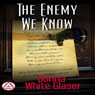 The Enemy We Know: A Letty Whittaker 12-Step Mystery, Book 1 (Unabridged) Audiobook, by Donna White Glaser