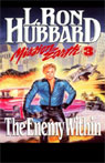 The Enemy Within: Mission Earth, Volume 3, by L. Ron Hubbard
