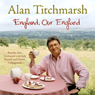 England, Our England, by Alan Titchmarsh