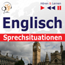 Englisch Sprechsituationen (English Speaking Situations): HOren & Lernen (Listen & Learn) (Unabridged), by Dorota Guzik
