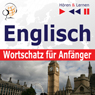 Englisch Wortschatz fur Anfanger (English Vocabulary for Beginners): HOren & Lernen (Listen & Learn) (Unabridged) Audiobook, by Dorota Guzik