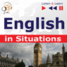 English in Situations - Listen & Learn to Speak, by Dorota Guzik