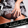 The English Maid: Showered and Spanked (Unabridged), by Jane Harvey-Sexton