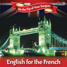 English on the Tip of Your Tongue: For French Speakers Audiobook, by Sam Goodyear