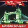 English on the Tip of Your Tongue: For Spanish Speakers Audiobook, by Sam Goodyear