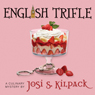 English Trifle (Unabridged) Audiobook, by Josi S. Kilpack