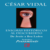 Enigmas historicos al descubierto. De Jesus a Ben Laden (Historical Enigmas Revealed: From Jesus to Bin Laden) (Unabridged) Audiobook, by Cesar Vidal