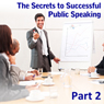 Enjoy Making an Impact: The Secrets to Successful Public Speaking, Part 2 (Unabridged) Audiobook, by Ed Percival