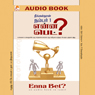 Enna Bet? (Unabridged) Audiobook, by Sibi K. Solomon