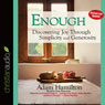Enough: Discovering Joy through Simplicity and Generosity (Unabridged), by Adam Hamilton