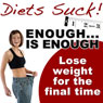 Enough Is Enough: Lose Weight for the Final Time Audiobook, by Craig Beck