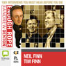Enough Rope with Andrew Denton: Neil Finn & Tim Finn Audiobook, by Andrew Denton