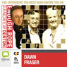 Enough Rope with Andrew Denton: Dawn Fraser Audiobook, by Andrew Denton