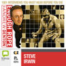 Enough Rope with Andrew Denton: Steve Irwin Audiobook, by Andrew Denton