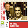 Enough Rope with Andrew Denton: Antonio Banderas, by Andrew Denton