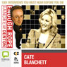 Enough Rope with Andrew Denton: Cate Blanchett, by Andrew Denton