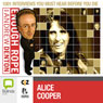 Enough Rope with Andrew Denton: Alice Cooper, by Andrew Denton