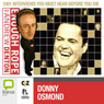 Enough Rope with Andrew Denton: Donny Osmond Audiobook, by Andrew Denton