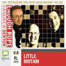 Enough Rope with Andrew Denton: Little Britain Audiobook, by Andrew Denton