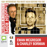 Enough Rope with Andrew Denton: Ewan McGregor & Charley Boorman Audiobook, by Andrew Denton