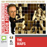 Enough Rope with Andrew Denton: The Waifs Audiobook, by Andrew Denton