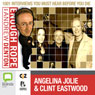 Enough Rope with Andrew Denton: Angelina Jolie & Clint Eastwood Audiobook, by Andrew Denton