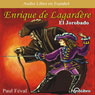 Enrique Lagardere: El Jorobado (Enrique Lagardere: The Hunchback) (Dramatized), by Paul Feval