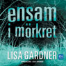 Ensam i mOrkret (Alone in the Dark) (Unabridged) Audiobook, by Lisa Gardner
