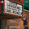 Enter Laughing: A Bio-Novel (Unabridged) Audiobook, by Carl Reiner