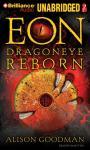 Eon: Dragoneye Reborn (Unabridged), by Alison Goodman