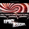 Epic Escape (Unabridged) Audiobook, by Emily Evans