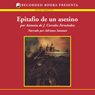 Epitafio de un asesino (An Assassins Epitaph (Texto Completo)) (Unabridged) Audiobook, by Antonia Corrales