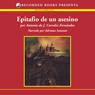 Epitafio de un asesino (An Assassins Epitaph (Texto Completo)) (Unabridged), by Antonia Corrales