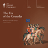 The Era of the Crusades Audiobook, by The Great Courses