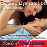Erectile Dysfunction Hypnosis Help: Impotence Treatment & Better Sex, Guided Meditation, Self-Help Subliminal, Binaural Beats Audiobook, by Rachael Meddows