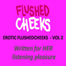 Erotic Flushed Cheek Vol 2: Sensual Meditation, The Masseuse Audiobook, by FlushedCheeks