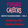 Erotic Flushed Cheek Vol 4: Sensual Meditation, The Frenchman (Unabridged), by FlushedCheeks