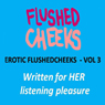 Erotic Flushed Cheek, Volume 3: Sensual Meditation, Friday Night, In the Air Audiobook, by FlushedCheeks