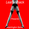 Erotic Short Stories: The Washington Stories (Unabridged), by Leatherback Productions