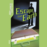 Escape from Earth: Pageturners (Unabridged) Audiobook, by Janice Greene